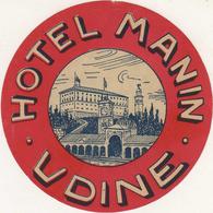 Udine - Italia Italie Italy - Hotel Manin- Luggage Label Etiquette Valise - Hotel Labels