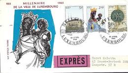 Luxembourg  -  Lettre  -  13.4.1963  -  Lettre EXPRES  -  Millenaire De La Ville De Luxembourg - FDC