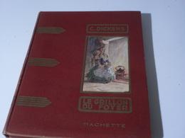 "Charles Dickens: ""Le Grillon Du Foyer"" -chez Hachette, 1932 - Books, Magazines, Comics"