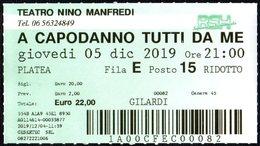 ITALIA - ROMA 2019 - TEATRO NINO MANFREDI - SIMONE MONTEDORO - BIGLIETTO INGRESSO: A CAPODANNO TUTTI DA ME - Tickets - Entradas