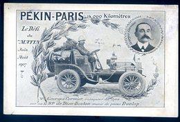 Cpa Raid Pékin Paris Vainqueur Georges Cormier Sur Une De Dion Bouton Défi Du Journal Le Matin En 1907    DEC19-49 - Voitures De Tourisme