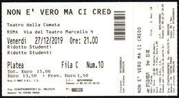 ITALIA - ROMA 2019 - TEATRO DELLA COMETA - EZIO DECARO - BIGLIETTO INGRESSO: NON E' VERO MA CI CREDO - Tickets - Entradas
