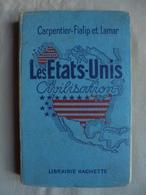 Ancien - Livre Les Etats-Unis Civilisations Hachette 1948 - United States