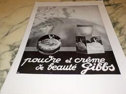 ANCIENNE PUBLICITE UNE CREME ET POUDRE DE BEAUTE GIBBS 1930 - Parfum & Cosmetica