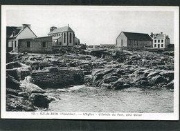 CPA - ILE DE SEIN - L'Eglise - L'Entrée Du Port - Ile De Sein