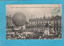 Nancy. - Fête Nationale Du 14 Juillet. Le Lancement Du Ballon, Place Stanislas. L'Embarquement Dans La Nacelle. - Nancy