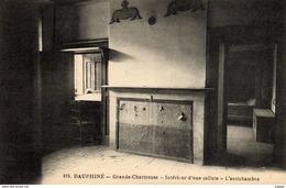 DAUPHINE - GRANDE CHARTREUSE. - Intérieur D'une Cellule - L'Antichambre  2 Scans  TBE - Chartreuse