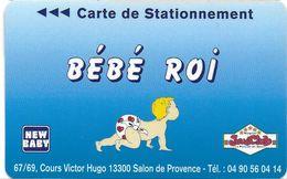 CARTE DE STATIONNEMENT BANDE MAGNÉTIQUE SALON DE PROVENCE 13 BOUCHES DU RHONE BÉBÉ ROI - Francia