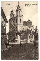 WILNA - Vilnius - Kirche Des Heiligen Katharina - FELDPOST - 1916 - Lithuania