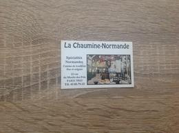 Ancienne Carte De Visite De Restaurant  La Chaumine-Normande  Paris 13eme - Cartoncini Da Visita