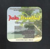 Bierviltje - Sous-bock - Bierdeckel  PALM - JEUGDHUIS TJOC BUGGENHOUT - PALM STRANDFUIF - VRIJDAG 30 JUNI 2006 (B 332) - Sous-bocks