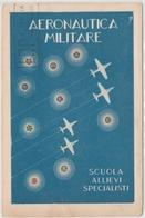 Cartolina - Postcard /  Viaggiata - Sent /  Scuola Allievi Specialisti Aeronautica Militare - Altri