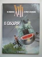 XIII, El Cascador, En EO,  En TTBE - XIII