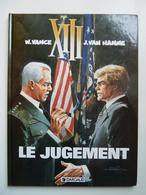 XIII, Le Jugement, En EO,  En TTBE - XIII