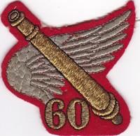 T 10) Écusson Tissu Militaire Ou Autre: (Fmt Largeur 08 Hauteur 08)Détails Sur 60° RA Régiment D'Artillerie - Ecussons Tissu