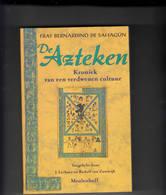 De Azteken Kroniek Van Een Verdwenen Cultuur - Historia