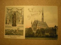 ROERMOND - PELGRIM KAPEL - INGEKLEURD 1908 - Roermond