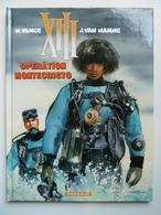 XIII, Opération Montecristo, En EO,  En TTBE - XIII