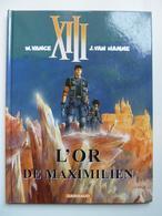 XIII, L'Or De  Maximilien, En EO,  En TTBE - XIII