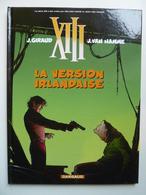 XIII, La Version Irlandaise, En EO,  En TTBE - XIII
