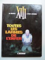 XIII, Toutes Les Larmes De L'enfer,  En TTBE - XIII