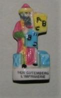 Fève 1436 Gutemberg L'Imprimerie - Les Grands Inventeurs - Prime 2001 - History