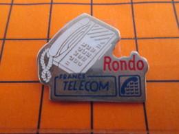 2719 PINS PIN'S / Beau Et Rare : Thème FRANCE TELECOM / COMBINE TELEPHONIQUE RONDO - Telecom De Francia