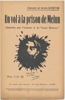 CHANSON De Gaston SECRETAN - Un Vol à La Prison De Melun - Partitions Musicales Anciennes