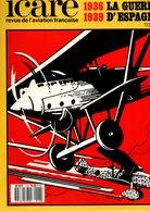 ICARE N°118 - La Guerre D'Espagne 1936 - 1939 - Tome 1 - Aviazione