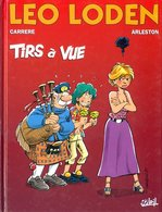 Leo Loden T 12 Tirs à Vue EO BE SOLEIL 11/1999 Arleston Carrère (BI3) - Leo Loden