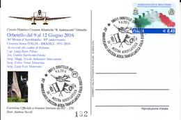 Sal025 ORBETELLO GROSSETO 2016 85° ANNIV. CROCIERA  AEREA TRANSATLANTICA ITALIA BRASILE - Aerei