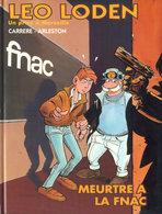 Leo Loden HS 1 Meurtre à La FNAC EO BE SOLEIL 02/1995 Arleston Carrère (BI3) - Leo Loden