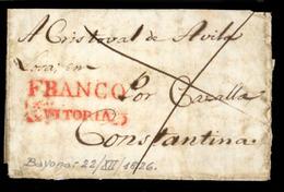 """E-PREFILATELIA. 1826. Bayona/Francia A Sevilla/Constantina. Marca En Rojo """"Franco/Vitoria"""" (***). - Spanje"""
