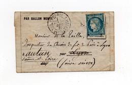 !!! BALLON MONTE L'ARMEE DE LA LOIRE CERTAIN DU 30/12/1870 POUR LYON, REEXP A AUTUN. AVEC TEXTE - Marcophilie (Lettres)