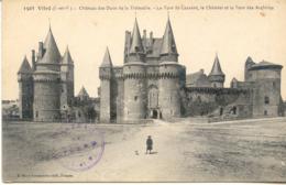 CPA - VITRE - CHATEAU DES DUCS DE LA TREMOILLE - TOUR ST LAURENT, CHATELET ET TOUR DES ARCHIVES - Vitre