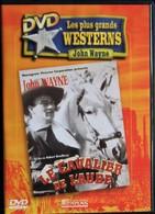 Les Plus Grands Westerns De John Wayne - Le Cavalier De L'Aube . - Western / Cowboy