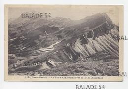 CPA - Le COL D'ANTERNE (74) Et Le Mont Buet - Ohne Zuordnung