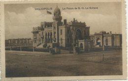 EGYPT - HELIOPOLIS - LA PALAIS DE S H LA SULTANE Helio16 - Autres