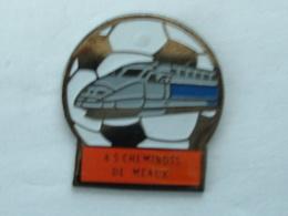 Pin's TGV - FOOTBALL - AS CHEMINOTS DE MEAUX - TGV
