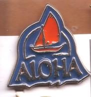 X01 Pin's Bateau Voilier ALOHA SPA à Jouy-aux-Arches Moselle Achat Immédiat - Boats