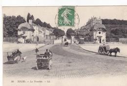 37. TOURS. CPA . LA TRANCHÉE . ANIMATION PLACE CHOISEUL . ANNÉE 1913 + TEXTE - Tours