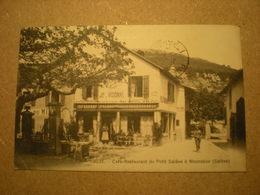 MONNETIER - SALEVE - CAFE RESTAURANT DU PETIT SALEVE 1912 - Saint-Julien-en-Genevois