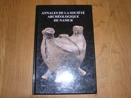 ANNALES DE LA SOCIETE ARCHEOLOGIQUE DE NAMUR Tome 86 2012 Régionalisme Archéologie Flavion Falmagne Matagne Meux Rhisnes - Culture