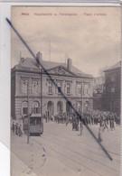 Metz (57) Hauptwache U. Paradeplatz - Place D'Armes. (importante Animation ,Tramway) - Metz