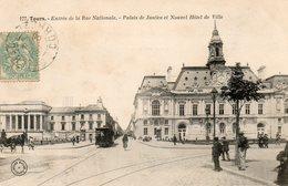 37. CPA. TOURS. Entrée De La Rue Nationale, Palais De Justice Et Nouvel Hotel De Ville.  1906. Scan Du Verso; - Tours