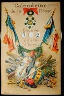 FANTAISIE CARTE A SYSTÈME 1906 MILITARIA CALENDRIER DE LA CLASSE JOURS A FAIRE MILITAIRE DRAPEAUX FRANÇAIS - Humoristiques