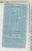 BIGLIETTO AUTOLINEA LATINA - CISTERNA 1955 CON MARCHE DA BOLLO - Bus