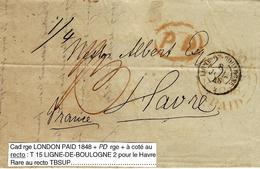 """1848- Lettre De Londres Pour Le Havre Avec Cad  """" LIGNE DE BOULOGNE  / 2  """" - 1801-1848: Precursors XIX"""