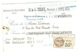 BRASSERIE MALTERIE TORRIS RONCQ NORD - RECU AVEC TIMBRE FISCAL 1930, VOIR LE SCANNER - Facturen