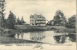 Glabbeek : Chateau De Kersbeek  ( Geschreven 1904  Met Zegel 1 Cent )  Perfecte Staat - Glabbeek-Zuurbemde
